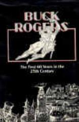 Buck Rogers - The First 60 Years