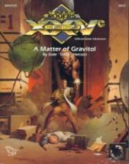 Matter of Gravitol, A