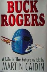 Buck Rogers - A Life in the Future