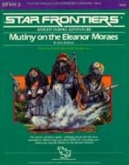 Knight Hawks - Beyond the Frontier #1, Mutiny on the Eleanor Moraes
