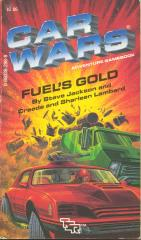Car Wars #2 - Fuel's Gold