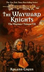 Warriors, The #7 - The Wayward Knights