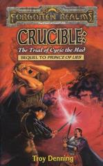 Avatar Series #5 - Crucible - The Trial of Cyric the Mad