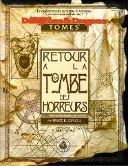 Retour a' la Tombe des Horreurs (Return to the Tomb of Horrors, French Edition)