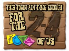 This Town Ain't Big Enough for the 2-4 of Us