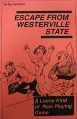 Escape From Westerville State Prison (2nd Printing)