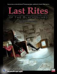 Last Rites of the Black Guard