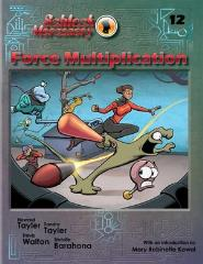 Volume #12 - Force Multiplication