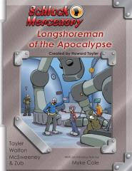 Volume #10 - Longshoreman of the Apocalypse