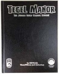 Tegel Manor (Swords & Wizardry) (Limited Leather Bound Edition)