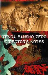 Tenra Bansho Zero - Director's Notes