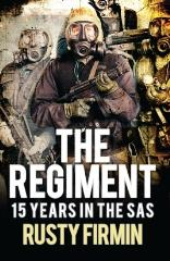 Regiment, The - 15 Years in the SAS (2016 Printing)