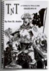 "TnT Zine #15-18 ""Lore of the Trolls, Wizard's Guild, Superheroes"""