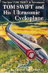 Tom Swift and His Ultrasonic Cycloplane