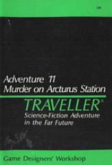 Adventure #11 - Murder on Arcturus Station