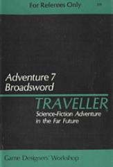 Adventure #7 - Broadsword