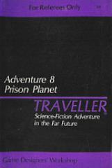 Adventure #8 - Prison Planet