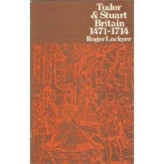Tudor & Stuart Britain, 1471-1714