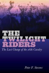 Twilight Riders, The - The Last Charge of the 26th Cavalry