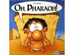 Oh Pharaoh!