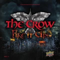 Crow, The - Fire It Up!