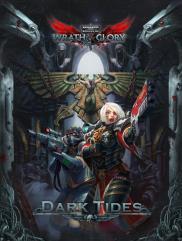 Wrath & Glory - Dark Tides