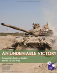 An Undeniable Victory - Operation Faith of Mobin - March 22-28 1982