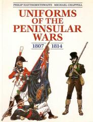 Uniforms of the Peninsular War in Color, 1807-1814