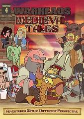 Warheads Medieval Tales #4