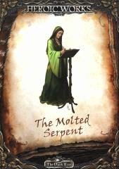 Molted Serpent, The