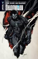 Shadowman Vol. 4 - Fear, Blood, and Shadows