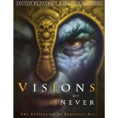 Visions of Never - The Collection of Fantastic Art