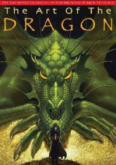 Art of the Dragon, The - The Definitive Collection of Contemporary Dragon Paintings
