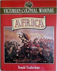 Victorian Colonial Warfare - Africa