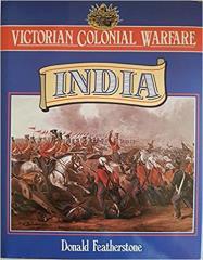 Victorian Colonial Warfare - India