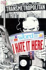 Transmetropolitan - I Hate It Here