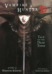 Vampire Hunter D #4 - Tale of the Dead Town