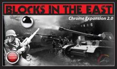 Blocks in the East - Chrome Expansion 2.0