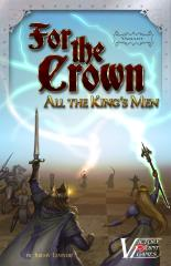 For the Crown - All the King's Men Variant