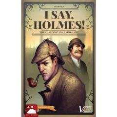I Say, Holmes! (2nd Edition)
