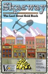 Skagway - The Last Great Gold Rush