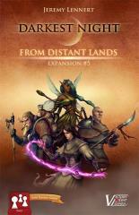 Darkest Night Expansion #5 - From Distant Lands