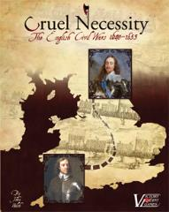 Cruel Necessity - The English Civil Wars, 1640-1653