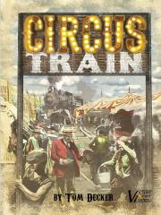 Circus Train (2nd Edition)