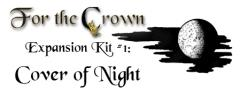 For the Crown - Cover of Night Expansion #1