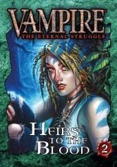 Heirs to the Blood - Bundle 2