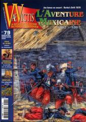 #79 w/The Mexican Adventure 1862-1867 & Rorke's Drift 1879