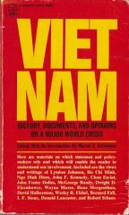 Vietnam - History, Documents, and Opinions on a Major World Class