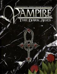 Vampire - The Dark Ages (20th Anniversary, Premium Reprint Edition)