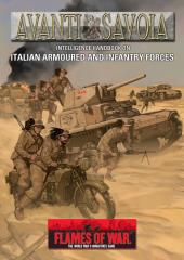 Avanti Savoia - Intelligence Handbook on Italian Armoured Forces and Infantry Units